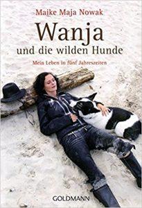 Wanja und die wilden Hunde - Maike Maja Nowak