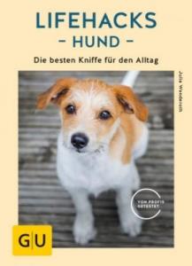 Lifehacks Hund - Julia Wenderoth