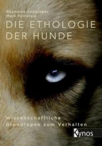 Die Ethologie der Hunde - Raymond Coppinger - Mark Feinstein