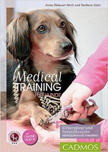 Medical Training für Hunde - Anna Oblasser-Mirtl; Barbara Glatz