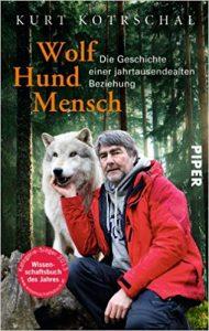 Wolf - Hund - Mensch - Kurt Kotrschal