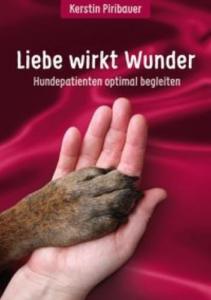 Liebe wirkt Wunder - Kerstin Piribauer